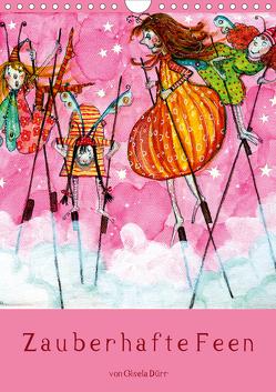 Zauberhafte Feen (Wandkalender 2021 DIN A4 hoch) von Dürr,  dieKLEINERT.de/Gisela