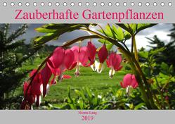 Zauberhafte Gartenpflanzen (Tischkalender 2019 DIN A5 quer) von Lang,  Noemi