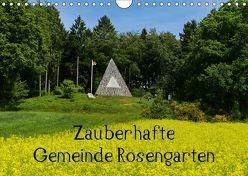 Zauberhafte Gemeinde Rosengarten (Wandkalender 2019 DIN A4 quer) von Hampe,  Gabi