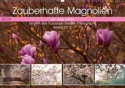Zauberhafte Magnolien (Wandkalender 2018 DIN A2 quer) von Adam,  Ulrike