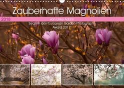 Zauberhafte Magnolien (Wandkalender 2018 DIN A3 quer) von Adam,  Ulrike