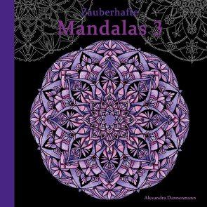 Zauberhafte Mandalas 3 von Dannenmann,  Alexandra