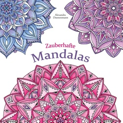 Zauberhafte Mandalas von Dannenmann,  Alexandra