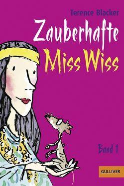 Zauberhafte Miss Wiss von Bartholl,  Max, Blacker,  Terence, Macmillan Children's Books, Ross,  Tony, Stohner,  Anu