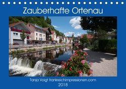 Zauberhafte Ortenau (Tischkalender 2018 DIN A5 quer) von Voigt,  Tanja