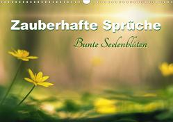 Zauberhafte Sprüche – Bunte Seelenblüten (Wandkalender 2021 DIN A3 quer) von Felber,  Monika