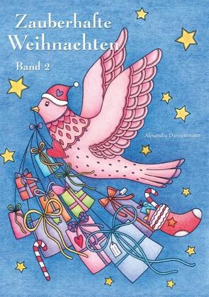 Zauberhafte Weihnachten – Band 2 von Dannenmann,  Alexandra