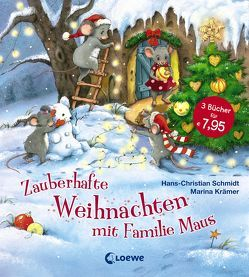 Zauberhafte Weihnachten mit Familie Maus von Krämer,  Marina, Schmidt,  Hans-Christian