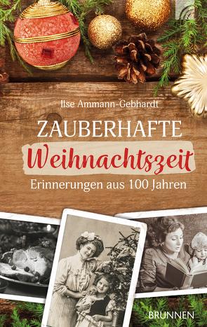Zauberhafte Weihnachtszeit von Ammann-Gebhardt,  Ilse