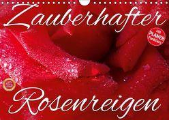 Zauberhafter Rosenreigen (Wandkalender 2019 DIN A4 quer) von Cross,  Martina