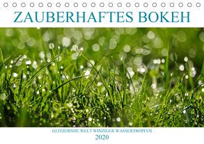 Zauberhaftes Bokeh – Glitzernde Welt winziger Wassertropfen (Tischkalender 2020 DIN A5 quer) von Jäger,  Anette/Thomas
