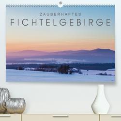 Zauberhaftes Fichtelgebirge (Premium, hochwertiger DIN A2 Wandkalender 2021, Kunstdruck in Hochglanz) von Radl,  Christian