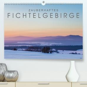 Zauberhaftes Fichtelgebirge (Premium, hochwertiger DIN A2 Wandkalender 2020, Kunstdruck in Hochglanz) von Radl,  Christian