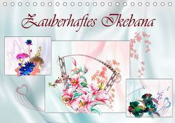 Zauberhaftes Ikebana (Tischkalender 2019 DIN A5 quer) von Djeric,  Dusanka