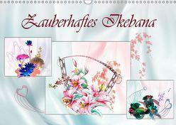 Zauberhaftes Ikebana (Wandkalender 2019 DIN A3 quer) von Djeric,  Dusanka