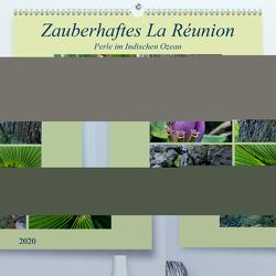 Zauberhaftes La Reúnion – Perle im Indischen Ozean (Premium, hochwertiger DIN A2 Wandkalender 2020, Kunstdruck in Hochglanz) von Fritz,  Florian