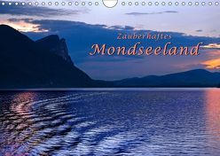 Zauberhaftes Mondseeland (Wandkalender 2019 DIN A4 quer) von Zillich,  Bernd
