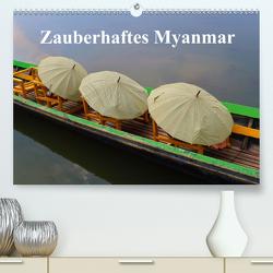 Zauberhaftes Myanmar (Premium, hochwertiger DIN A2 Wandkalender 2021, Kunstdruck in Hochglanz) von Freitag,  Luana