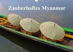 Zauberhaftes Myanmar (Wandkalender 2019 DIN A3 quer) von Freitag,  Luana
