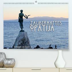 Zauberhaftes Opatija (Premium, hochwertiger DIN A2 Wandkalender 2020, Kunstdruck in Hochglanz) von Haafke,  Udo
