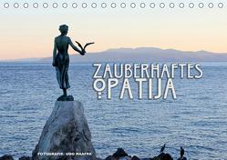Zauberhaftes Opatija (Tischkalender 2019 DIN A5 quer) von Haafke,  Udo