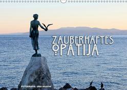 Zauberhaftes Opatija (Wandkalender 2019 DIN A3 quer) von Haafke,  Udo