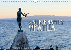 Zauberhaftes Opatija (Wandkalender 2019 DIN A4 quer) von Haafke,  Udo