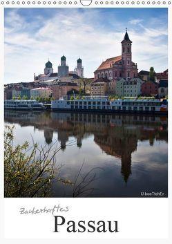 Zauberhaftes Passau (Wandkalender 2019 DIN A3 hoch) von boeTtchEr,  U