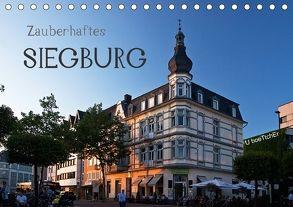 Zauberhaftes SIEGBURG (Tischkalender 2018 DIN A5 quer) von boeTtchEr,  U