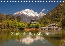 Zauberhaftes Südchina (Tischkalender 2018 DIN A5 quer) von Lachenmayr,  Peter