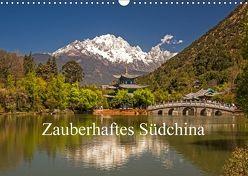 Zauberhaftes Südchina (Wandkalender 2018 DIN A3 quer) von Lachenmayr,  Peter