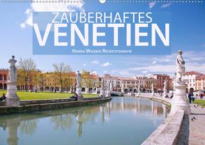 Zauberhaftes Venetien (Wandkalender 2021 DIN A2 quer) von Wagner,  Hanna