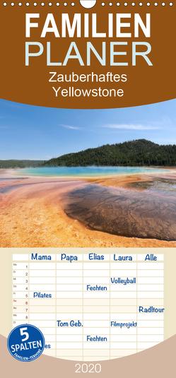 Zauberhaftes Yellowstone – Einzigartige Farben und Formen der Natur – Familienplaner hoch (Wandkalender 2020 , 21 cm x 45 cm, hoch) von Anders,  Holm