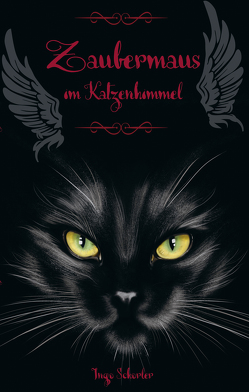 Zaubermaus im Katzenhimmel von Schorler,  Ingo