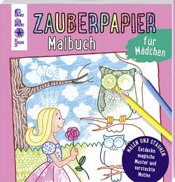 Zauberpapier Malbuch für Mädchen von Pautner,  Norbert