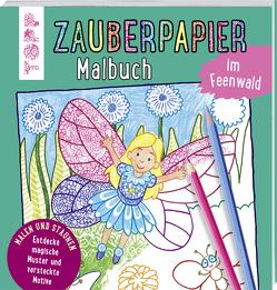 Zauberpapier Malbuch im Feenwald von Pautner,  Norbert