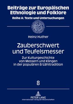 Zauberschwert und Teufelsmesser von Huther,  Heinz