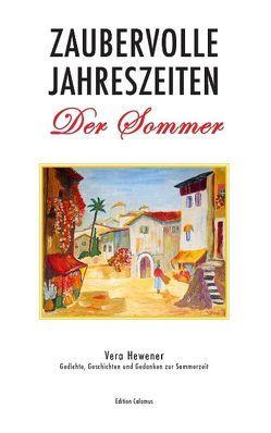Zaubervolle Jahreszeiten – Der Sommer von Hewener,  Vera