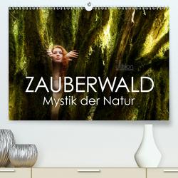 ZAUBERWALD Mystik der Natur (Premium, hochwertiger DIN A2 Wandkalender 2021, Kunstdruck in Hochglanz) von Allgaier (ullision),  Ulrich