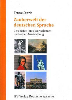 Zauberwelt der deutschen Sprache von Stark,  Franz