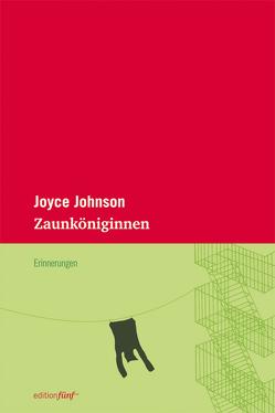 Zaunköniginnen von Johnson,  Joyce, Lindquist,  Thomas