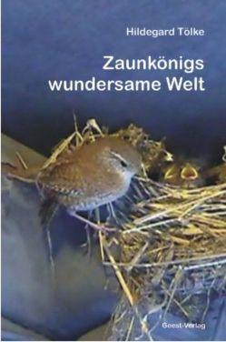 Zaunkönigs wundersame Welt von Tölke,  Hildegard