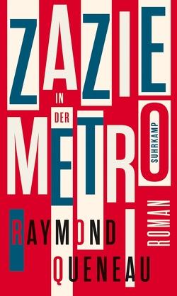 Zazie in der Metro von Heibert,  Frank, Queneau,  Raymond
