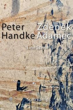 Zdeněk Adamec von Handke,  Peter