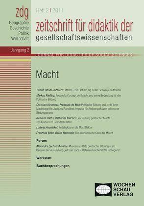 ZDG 2/2011, Macht von Gautschi,  Peter, Rhode-Jüchtern,  Tilmann, Sander,  Wolfgang, Weber,  Birgit