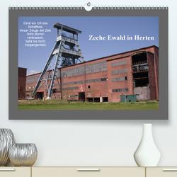 Zeche Ewald in Herten (Premium, hochwertiger DIN A2 Wandkalender 2021, Kunstdruck in Hochglanz) von Bernds,  Uwe