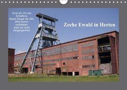 Zeche Ewald in Herten (Wandkalender 2018 DIN A4 quer) von Bernds,  Uwe