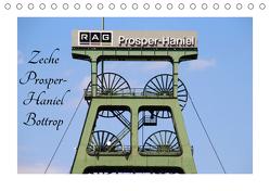 Zeche Prosper-Haniel Bottrop (Tischkalender 2019 DIN A5 quer) von Daus,  Christine