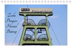 Zeche Prosper-Haniel Bottrop (Tischkalender 2020 DIN A5 quer) von Daus,  Christine