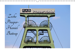 Zeche Prosper-Haniel Bottrop (Wandkalender 2019 DIN A3 quer) von Daus,  Christine